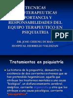 Clase 3.-TECNICAS PSICOTERAPEUTICAS ,IMPORTANCIA Y RESPONSABILIDADES DEL EQUIPO TERAPEUTICO EN PSIQUIATRIA.ppt