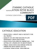 Sustaining Catholic Education Inthe Black Community