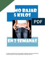 Dieta de Para Perder 5 Kilos en 2 Semanas