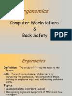 Computer Workstation Backsafety