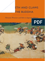 Adolphson, Mikael S. - The Teeth and Claws of the Buddha - Monastic Warriors and Sohei in Japanese History