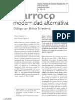 14. Diálogo. Bolívar Echeverría Barroco y modernidad alternativa. Mauro Cerbino, José Figueroa