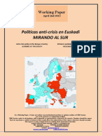 Políticas anti-crisis en Euskadi. MIRANDO AL SUR (Es) Anti-crisis policy in the Basque Country. LOOKING AT THE SOUTH (Es) Krisiaren aurkako politikak Euskadin. HEGOALDERA BEGIRA (Es)
