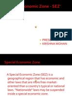 Special Economic Zone - SEZ'