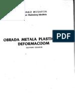 Binko Musafija - Obrada metala plastičnom deformacijom