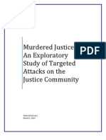 Murdered Justice - An Exploratory Study