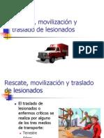 Rescate, movilización y traslado de lesionados