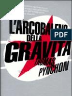 Thomas Pynchon - L'Arcobaleno Della Gravita (Pag. 974)(Aquila e Superanima)