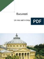 Bucuresti - Un Mic Salt in Timp