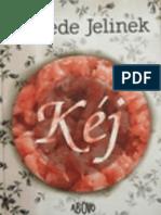 Elfriede Jelinek - Kéj