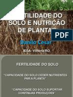 Fertilidade Do Solo - Aula 01 - Prof Danilo Cesar