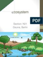Ecosystem Berlin, Gauna