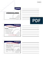 Prof.ª Mônica Gamboa (Criminologia) - aulas 03 e 04 - 14.09.2012
