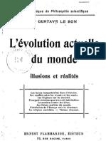Le Bon Gustave - L'évolution actuelle du monde Illusions et réalités