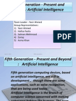 Fifth Generation - Present and Beyond:Artificial Intelligence Advance Version