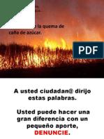 DENUNCIE LAS QUEMAS DE CAÑA DE AZÚCAR CUIDE SU SALUD - copia
