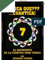 ¿FISICA QUE??? ...CUANTICA! 7_Por Eduardo Yvorra