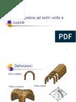 Lezione 9 - Introduzione Ad Archi Volte e Cupole