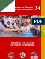 MTB-34 Educação Pulblica nos Bombeiros
