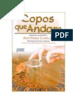 Vera Lúcia Marinzeck de Carvalho (Antônio Carlos) - Copos que andam