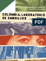 Colombia, Laboratorio de Embrujos_ Democ - Calvo Ospina, Hernando(Author)