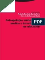 Antropologia Audiovisual_ Medios e Inves - Garcia-Vera, Antonio Bautista(CB)