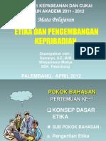 Pertemuan 1 Etika Prodip 1 Bc 2012