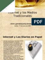 Internet y Los Medios Tradicionales