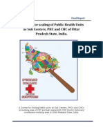 A Survey Report on scaling of Public Health Units as Sub Centers, PHC and CHC of Uttar Pradesh State, India.
