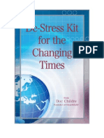 De-Stress Kit for the Changing Times