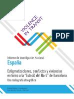 """Estigmatizaciones, conflictos y violencias entorno a la """"Estació del Nord"""" de Barcelona.Una radiografía etnográfica"""