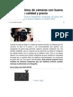 Cinco modelos de cámaras con buena relación de calidad y precio