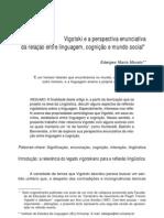 VIGOTSKI E A PERSPECTIVA ENUNCIATIVA DA RELAÇÃO ENTRE LINGUAGEM, COGNIÇÃO E MUNDO SOCIAL - Morato