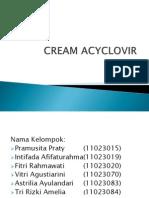 Cream Acyclovir