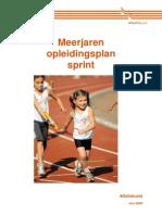 Atletiekunie Meerjarenplan Sprint 2009