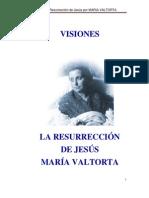 Visiones Maria Valtorta_RESURRECCION DE JESÚS_