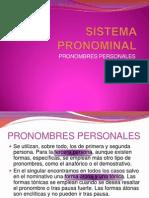 SISTEMA PRONOMINAL. PRONOMBRES PERSONALES.pptx