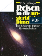 D. Scott Rogo - Reisen in die unsterbliche Dimension - Ein 8 Schritte-Führer für Astralreisen
