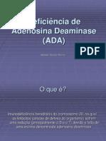 Deficiência do Deaminase da adenosina (ADA).ppt
