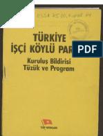 TİKP Kuruluş Bildirisi, Tüzük ve Program