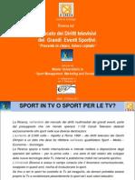 Mercato dei Diritti televisivi dei Grandi Eventi Sportivi