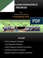 Sistem Pelayan Kesehatan Di Indonesia Part 1