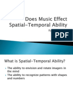 Does Music Effect Spatial-Temporal Ability