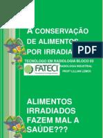 A conservação de alimentos por irradiação