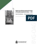 Rapport du vérificateur général du Canada à l'Assemblée législative du Yukon - 2013