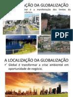 A LOCALIZAÇÃO DA GLOBALIZAÇÃO