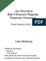 4. Ekonomi Regulasi Pelaporan Keuangan