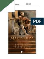 Castellanos, Santiago - Martyrium, El Ocaso de Roma