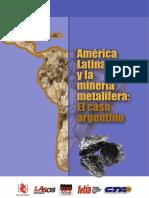 America Latina y La Mineria Metalifera - El Caso Argentino