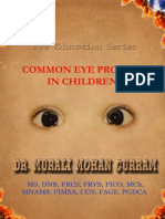 Common Eye Problems in Children- Dr. Murali Mohan Gurram